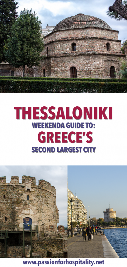 A weekend guide to Thessalonikii, Greece's second largest city